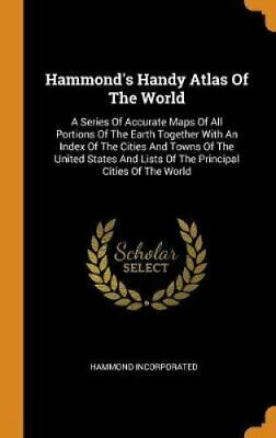 Hammond's Handy Atlas of the World A Series of Accurate Maps of... 9780353597334