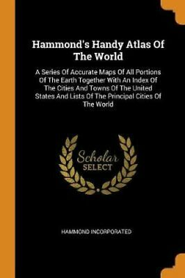 Hammond's Handy Atlas of the World A Series of Accurate Maps of... 9780353597327