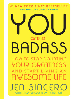 You Are a Badass : How to Stop Doubting Your Greatness - PDF *FAST DELIVERY*