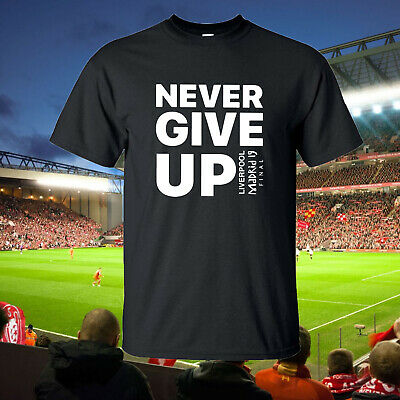 NEVER GIVE UP Mo Salah Liverpool FC Style T Shirt Madrid 2019 Top T-shirt