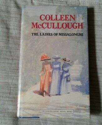 """Book """"The Ladies of Missalonghi"""" by Colleen McCullough  Hardcover"""