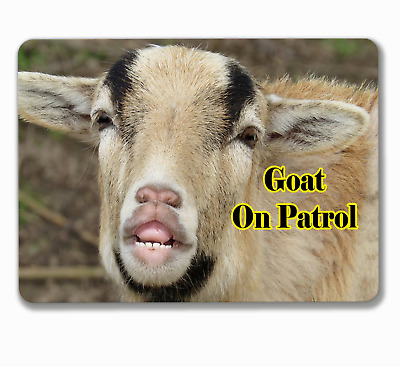 Goat sign funny on patrol hanging or fixed plaque aluminium metal