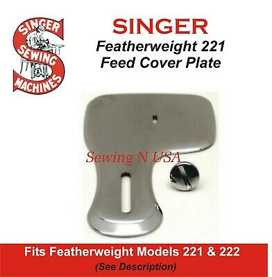 Singer Featherweight 221 & 222 Feed Cover Plate