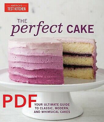 The Perfect Cake: Your Ultimate Guide to Classic, Modern..[PDF] EB00K