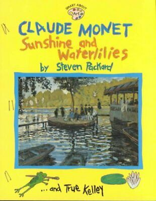 Claude Monet:Sunshine and Waterlillies (Om) Sunshine and Waterl... 9780448425221