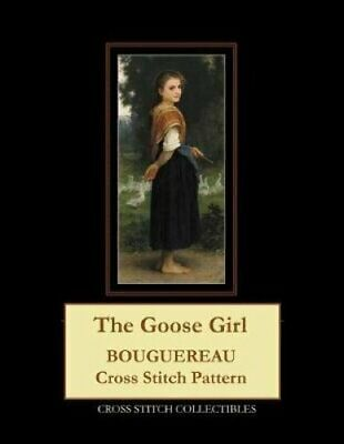 The Goose Girl Bouguereau Cross Stitch Pattern by Kathleen George 9781091497245
