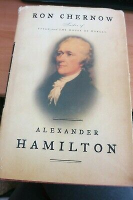 Alexander Hamilton by Ron Chernow 2004 Hardcover Titan House Of Morgan History