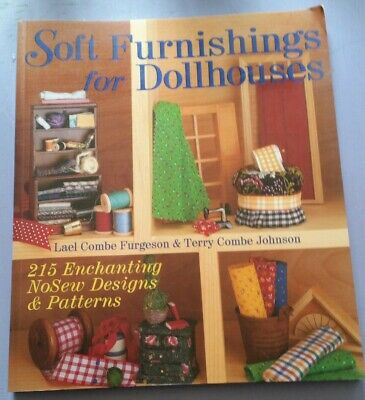 Soft Furnishings For Doll Houses 215 no sew designs Paperback Book 2000