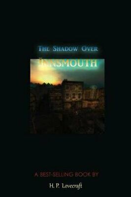 The Shadow Over Innsmouth by H P Lovecraft (Paperback, 2017)