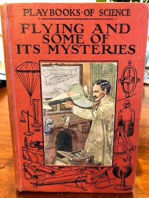 Flying and Some of its Mysteries - c. 1910 - hardcover book