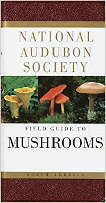 National Audubon Society Field Guide to North American Mushrooms by Gary H. Linc