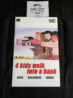 4 KIDS WALK INTO A BANK #1 NM GHOST Variant Black Mask Studios OPTIONED