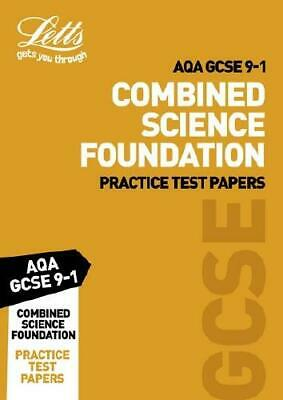 Letts AQA GCSE Combined Science. Foundation Practice Test Papers by Letts GCSE