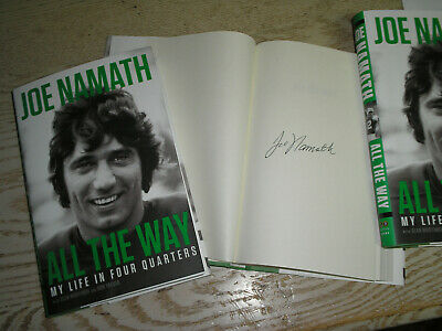 SIGNED 1st print ALL THE WAY my life in 4 quarters by Joe Namath, New hardcover