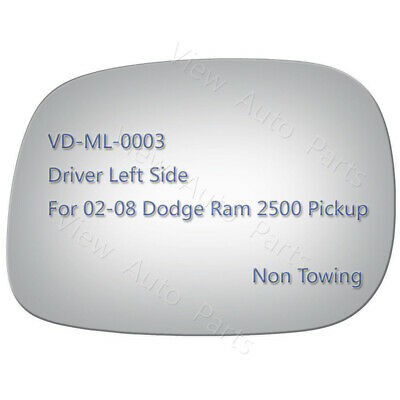 LB932 Mirror Glass NON-TOWING for 02-08 DODGE RAM Pickup Driver Side View Left L