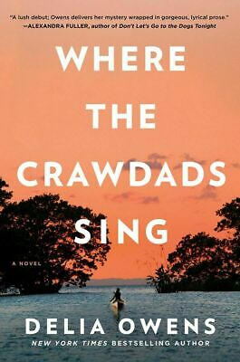 Where The Crawdads Sing by Delia Owens (2018) [PDF]