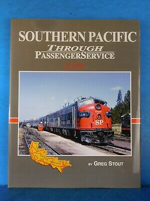Southern Pacific Through Passenger Service in color Greg Stout Morning Sun Book