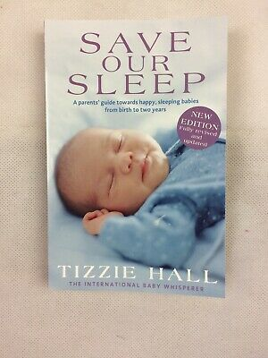 Save Our Sleep Book Revised Edition Tizzie Hall Paperback Baby Parenting