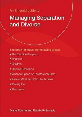 Managing Separation and Divorce (Guide to)-Diane Roome,Elisabeth Sneade