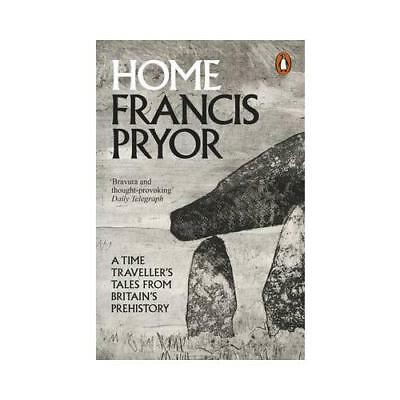 Home by Francis Pryor (author)