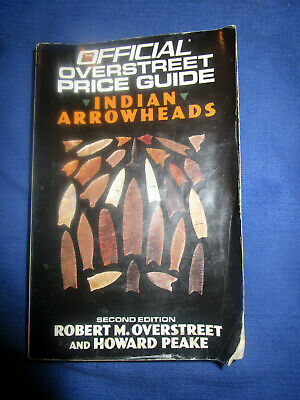 Overstreet 2nd. Edition Official Price Guide Indian Arrowheads