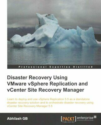 Disaster Recovery Using VMware vSphere Replication and vCenter ... 9781782176442