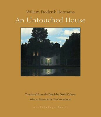 An Untouched House by Willem Frederik Hermans 9781939810069 | Brand New