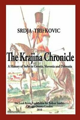 The Krajina Chronicle by Srdja Trifkovic (Paperback / softback, 2010)