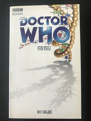 Doctor Who - Fear Itself by Nick Wallace (PB, 2005) Very Good Condition!