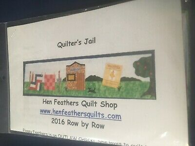 "2016 Row by Row Quilt Kit ""Quilters Jail"" Hen Feathers Wichita, KS"