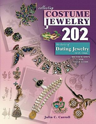 Collecting Costume Jewelry 202 : The Basics of Dating Jewelry, 1935-1980 by Juli
