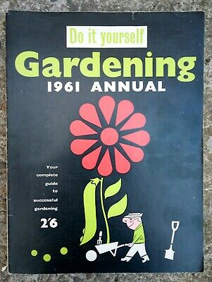 Vintage Do It Yourself Gardening Annual 1961 ...Good CONDITION..FREE SHIPPING UK