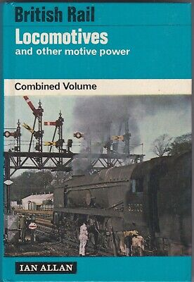 ABC British Rail Locomotives & Other Motive Power (combined volume) By ian Allan