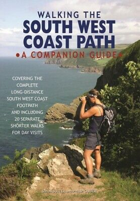 Walking the South West Coast Path: A Companion Guide (Hardcover)