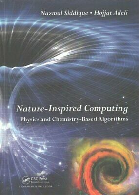 Nature-Inspired Computing Physics and Chemistry-Based Algorithms 9781482244823