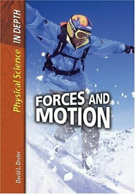 Forces and Motion (Physical Science in Depth)-David L. Dreier
