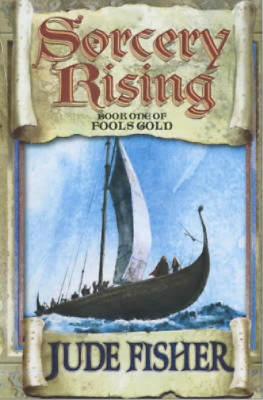 """Sorcery Rising : Book 1 Of """" Fools Gold """" :, Fisher, Jude, Used; Good Book"""