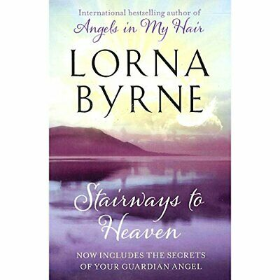 Stairways to Heaven by Lorna Byrne, , Used; Good Book