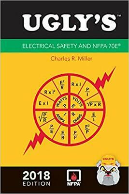 Ugly's Electrical Safety and NFPA 70E, 2018 Edition 4th Edition by Charles R....