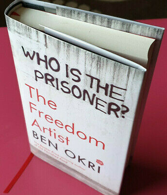 Signed First Edition - The Freedom Artist by Booker Winner Ben Okri NEW & UNREAD
