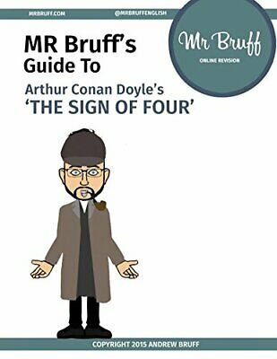 Mr Bruffs Guide to The Sign of Four, Tobin, Peter & Doyle, Arthur Conan, Used; G
