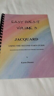 Easy Does It Vol 3, Jacquard Using Second Yard Guide Singer Double Bed Machines