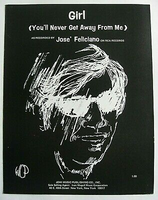 GIRL (You'll Never Get Away From Me) JOSE FELICIANO Sheet Music 1969 PVG