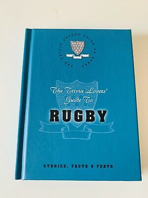 The Trivia Lovers' Guide To RUGBY Stories, Facts & Feats - 2007 M&S HB BOOK.