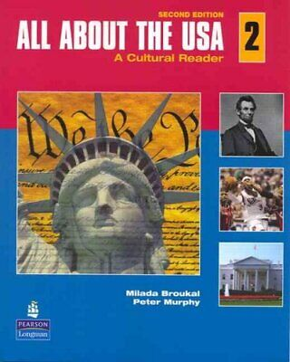 All About the USA 2: A Cultural Reader by Milada Broukal 9780132406284