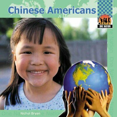 Chinese Americans by Nichol Bryan 9781591975250 | Brand New | Free UK Shipping