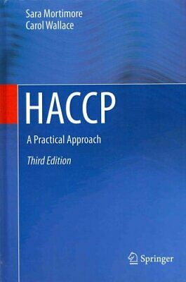 HACCP A Practical Approach by S. Mortimore 9781461450276 | Brand New