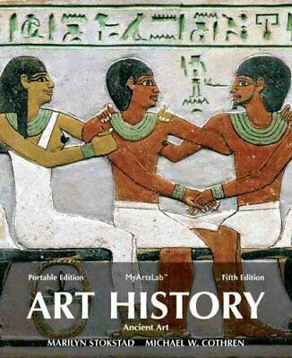 Art History Portable, Book 1 Ancient Art Plus New Mylab Arts wi... 9780205949328