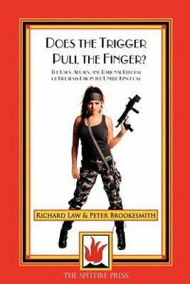 Does the Trigger Pull the Finger: the Uses, Abuses and Rational Reform of...