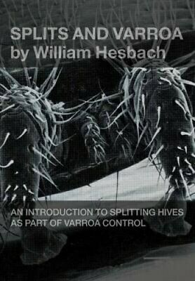 Splits and Varroa by William Hesbach 9781908904867 | Brand New
